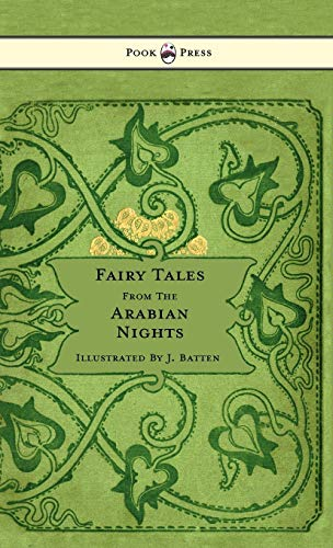 9781445505862: Fairy Tales From The Arabian Nights - Illustrated by John D. Batten