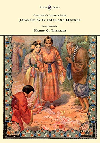 9781445505961: Children's Stories From Japanese Fairy Tales & Legends - Illustrated by Harry G. Theaker