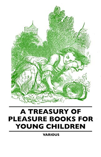 A Treasury of Pleasure Books for Young Children