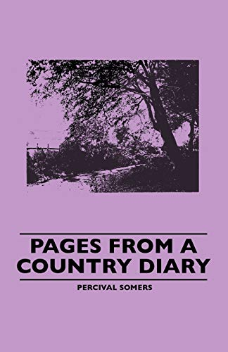 Pages From A Country Diary: Percival Somers