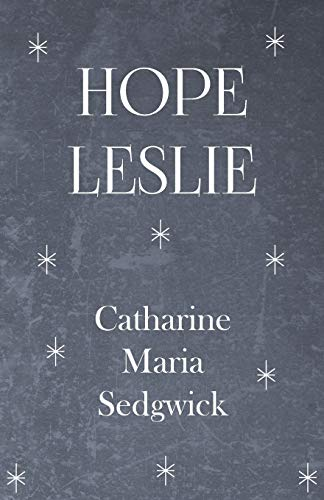 9781445507705: Hope Leslie