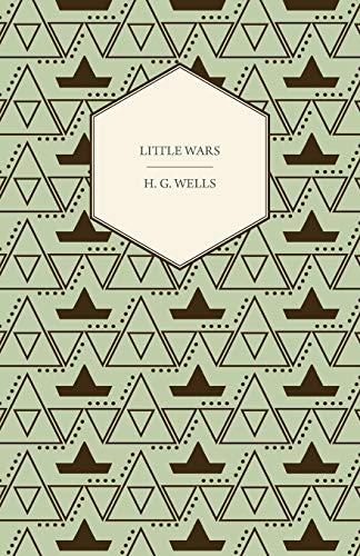 9781445507743: Little Wars