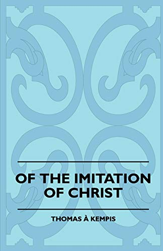 9781445507781: Of The Imitation Of Christ