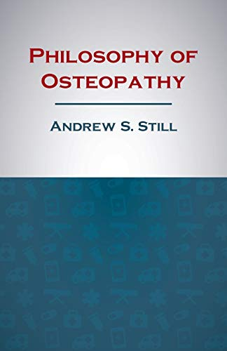 9781445507811: Philosophy of Osteopathy