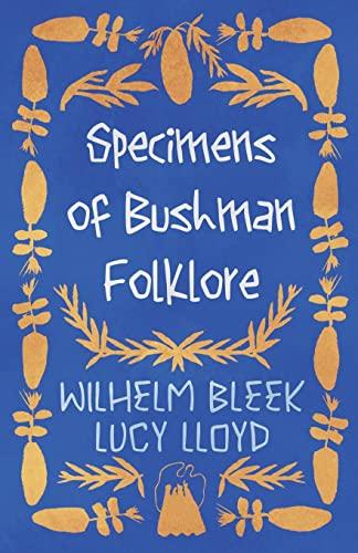 9781445507859: Specimens of Bushman Folklore