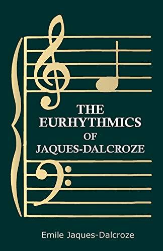 9781445508061: The Eurhythmics of Jaques-Dalcroze