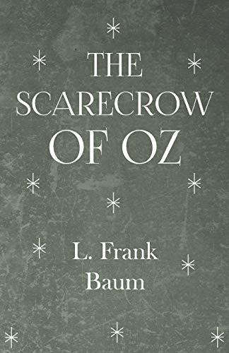 9781445508382: The Scarecrow of Oz