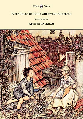 Fairy Tales By Hans Christian Andersen Illustrated: Hans Christian Andersen
