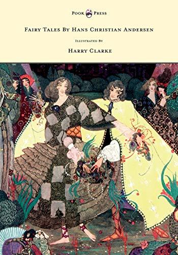 Fairy Tales by Hans Christian Andersen -: Andersen, Hans Christian
