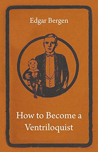 9781445509730: How to Become a Ventriloquist