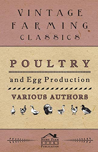 9781445509839: Poultry And Egg Production