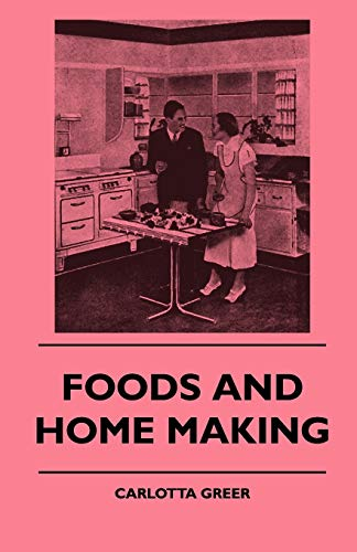 9781445510071: Foods And Home Making