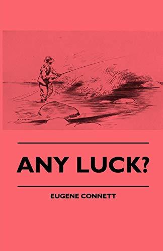 Any Luck: Eugene Connett