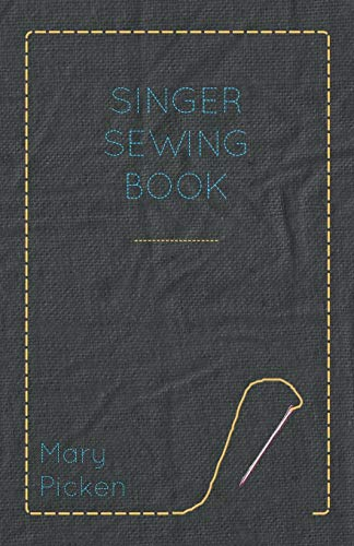 9781445510835: Singer Sewing Book