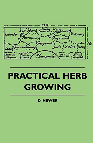 9781445511351: Practical Herb Growing