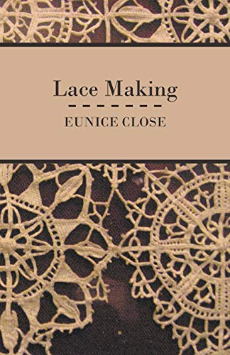 Lace Making: Eunice Close