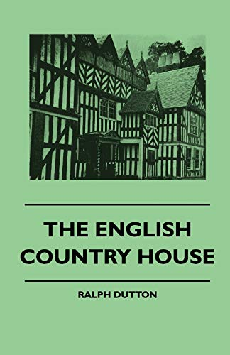 9781445511771: The English Country House
