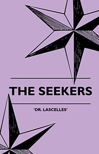 The Seekers (Paperback): Dr. Lascelles
