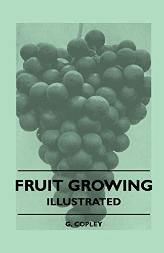 9781445512211: Fruit Growing - Illustrated
