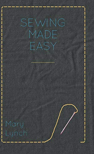 9781445512969: Sewing Made Easy
