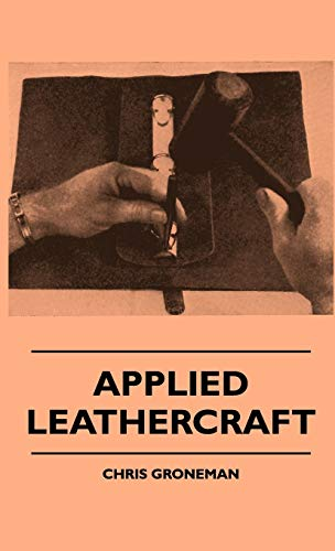 9781445513515: Applied Leathercraft