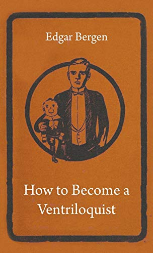 9781445513577: How to Become a Ventriloquist