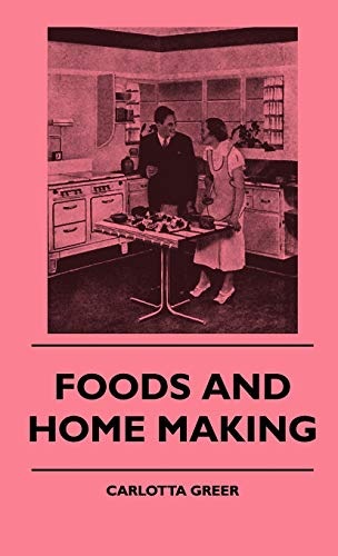 9781445513911: Foods And Home Making