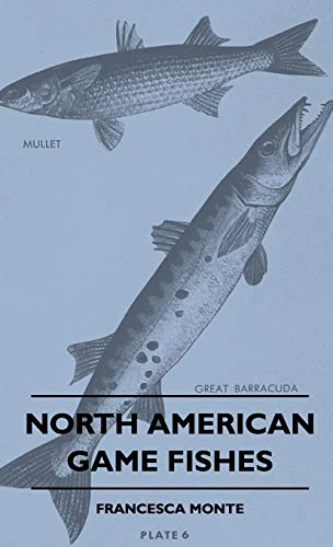 9781445514468: North American Game Fishes