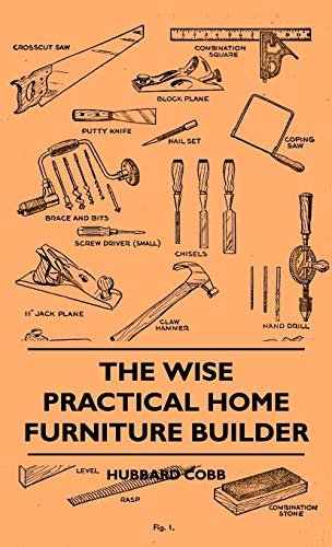 9781445514611: The Wise Practical Home Furniture Builder