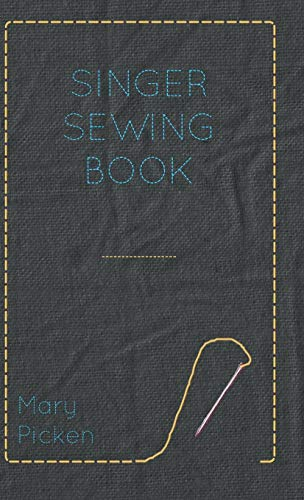 Singer Sewing Book: Mary Picken