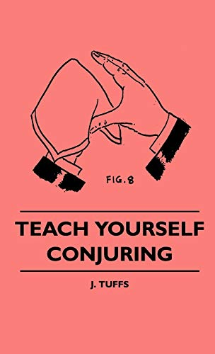 9781445515182: Teach Yourself Conjuring