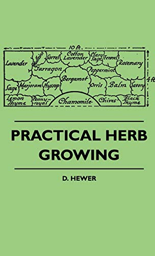9781445515199: Practical Herb Growing