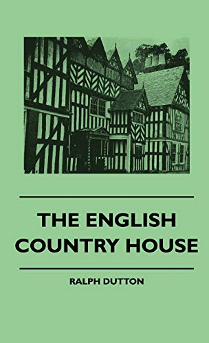 9781445515618: The English Country House