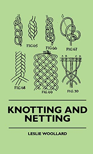 9781445516080: Knotting And Netting