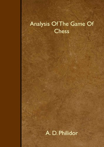 9781445517582: Analysis Of The Game Of Chess