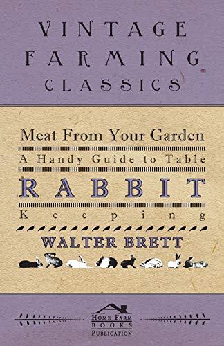 Meat From Your Garden - A Handy: Brett, Walter