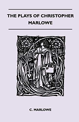 9781445518824: The Plays Of Christopher Marlowe