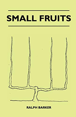 Small Fruits (9781445519678) by Barker, Ralph