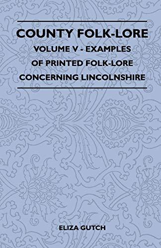 County Folk-Lore Volume V - Examples Of: Eliza Gutch