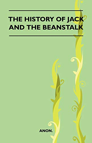 9781445523316: The History Of Jack And The Beanstalk (Folklore History Series)