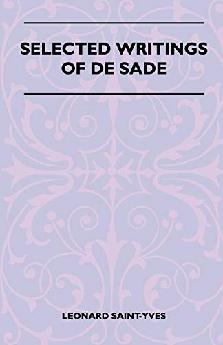 9781445525419: Selected Writings Of De Sade