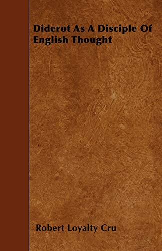 9781445536767: Diderot As A Disciple Of English Thought