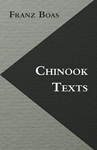 9781445542539: Chinook Texts