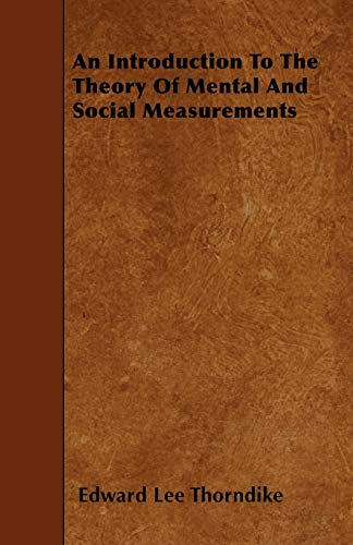 9781445543321: An Introduction To The Theory Of Mental And Social Measurements