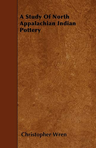 9781445544403: A Study Of North Appalachian Indian Pottery