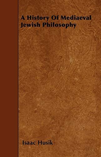 9781445544861: A History Of Mediaeval Jewish Philosophy