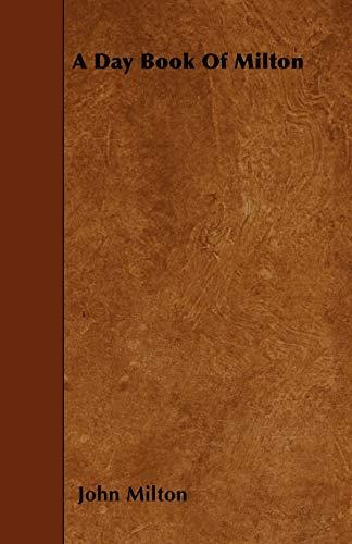 A Day Book Of Milton: John Milton