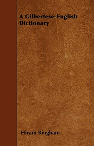9781445548920: A Gilbertese-English Dictionary