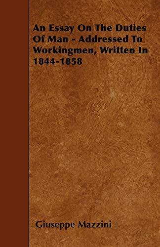 9781445553993: An Essay On The Duties Of Man - Addressed To Workingmen, Written In 1844-1858