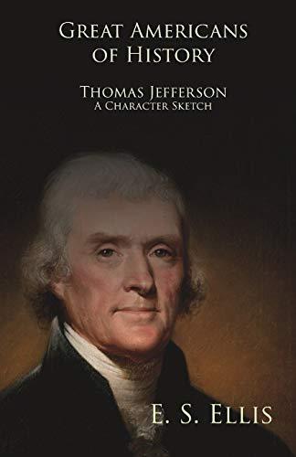 Thomas Jefferson: Edward Sylvester Ellis
